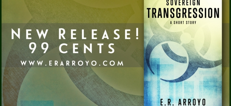 GIVEAWAY & NEW RELEASE: Transgression: A Short Story (Sovereign Series)